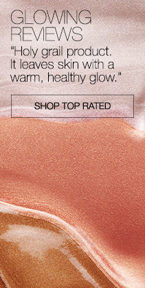GLOWING REVIEWS. Holy grail product. It leaves skin with a warm, healthy glow. Shop Top Rated.