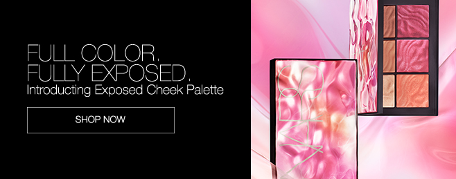 Full Color. Fully Exposed. Introducing Exposed Cheek Palette. Shop Now.