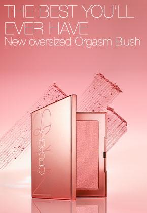 New oversized Orgasm Blush